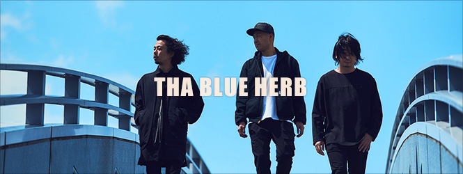 THA BLUE HERB インタビュー