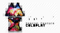 """[特集]<br />【COLDPLAY】バンド史上最高に重厚でポップなサウンドに──""""愛と絆""""がテーマのニュー・アルバム『マイロ・ザイロト(MX)』完成!"""