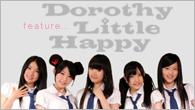 [特集]<br /><TOKYO IDOL FESTIVAL 2011>で注目度UP! 仙台発のアイドル・ユニット、Dorothy Little Happy!