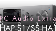[特集]<br />[PC Audio Extra]これから始めるハイレゾ再生の世界 ソニーのハイレゾ・オーディオと注目ソフト——Sony HAP-S1 / SS-HA1