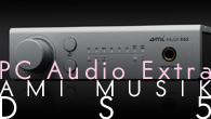[特集]<br />[PC Audio Extra]自然な描写の中からも楽器の生々しい感触が伝わる——AMI MUSIK DS5