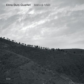 Elina Duni『Matanë Malit』