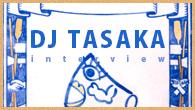 [インタビュー]<br />【DJ TASAKA】今社会で起きていることは、DJブースの前で起きていることの拡大版——6年ぶりのアルバム『UpRight』をめぐる社会と音楽