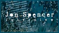 [インタビュー]<br />生への渇望感みたいなもの——映画『グラスホッパー』挿入歌をジョン・スペンサーが語る
