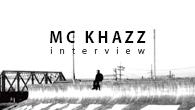 [インタビュー]<br />経験と生き方を歌う。ただ、それだけ——MC KHAZZ『SNOWDOWN』