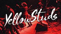 [インタビュー]<br />たぶん、生きる場所を作ってる——バンドマンという名の生活者、Yellow Studsの軌跡と未来