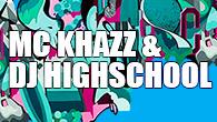 [インタビュー]<br />泣けるより笑える方がいい。MC KHAZZ & DJ HIGHSCHOOL『I'M YA BOY』