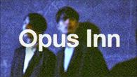 [インタビュー]<br />丸みのある、自然体の音楽 Opus Inn『Time Rolls On』