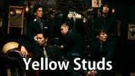 [インタビュー] Yellow Studs、現在の社会に抗う意思とバンドマンのリアルな生き様