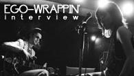 [インタビュー]<br />EGO-WRAPPIN'サウンドの進化と深化を凝縮して収めた、初のベスト・アルバム『BEST WRAPPIN' 1996-2008』が登場!