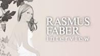 """[インタビュー]<br />普遍的な""""グッド・ミュージック""""とは──スウェーデン生まれのハウス・クリエイター、ラスマス・フェイバーが来日!"""