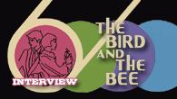 [インタビュー]<br />スパイ映画やSF映画のサントラを思わせるドリーミーでクールなサウンドを展開するザ・バード&ザ・ビーの2ndアルバム