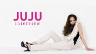 [インタビュー]<br />注目の女性シンガーJUJUが放つ、彩り豊かなニュー・アルバム『What's Love?』
