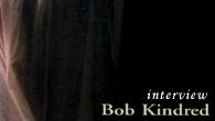 """[インタビュー]<br />""""遅れてきたテナー・サックスの逸材""""ボブ・キンドレッドに訊く"""