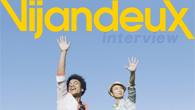 [インタビュー]<br />2つのカルチャー、2つのビジョンが織り成す新しいハーモニー! 注目の男性2人組ユニット、Vijandeux(ビジャンドゥ)登場!