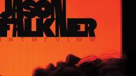 [インタビュー]<br />【ジェイソン・フォークナーinterview】70年代サウンドを意識して重層的に作り上げた、ポップかつテンション高めのニュー・アルバム