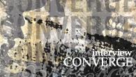 [インタビュー]<br />【コンヴァージinterview】たどり着くのは叫びや激しさ——よりダイナミックに進化したコンヴァージの最新作