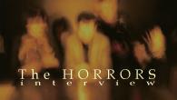 [インタビュー]<br />【ザ・ホラーズinterview】傑作『プライマリー・カラーズ』を携え来日したザ・ホラーズに直撃——サイケデリック・ミュージックの魅力とバンドの展望を聞く