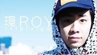 [インタビュー]<br />環ROY、オルタナティヴなトリック・スターが放つ2ndアルバム!