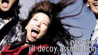 [インタビュー]<br />ジャズ、ロック、ポップスを融合する3ピース・バンド、JiLL-Decoy associationインタビュー