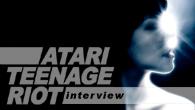 [インタビュー]<br />【アタリ・ティーンエイジ・ライオット】デジタル・ハードコアの雄、12年ぶりのアルバムで完全復活!—解散の真相と新作への思いを語る