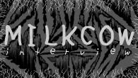 [インタビュー]<br />閉ざされた門より出でよ……地獄に堕ちた乳牛どもが蘇る! 江古田代表milkcowインタビュー