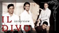 [インタビュー]<br />【イル・ディーヴォ】 3年ぶり、待望のオリジナル・アルバム『ウィキッド・ゲーム』をリリース