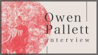 [インタビュー]<br />本邦初お目見えのフル・バンドで来日したオーウェン・パレット、自身のクリエイティヴィティを語る