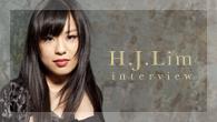 [インタビュー]<br />【H.J.リム】 韓国出身、YouTubeから生まれたシンデレラ・ガール、べートーヴェンのピアノ・ソナタ全集でデビュー!