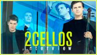 [インタビュー]<br />【2CELLOS】 エルトン・ジョン、スティーヴ・ヴァイからラン・ランまで、豪華ゲストを迎えパワー・アップした2ndアルバム!