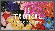 [インタビュー]<br />【IS TROPICAL】2ndアルバム『アイム・リーヴィング』を発表! テーマは70年代初頭のサイケ・ミュージックとブリット・ポップ