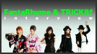 [インタビュー]<br />From 福岡、注目のガールズ・グループ、FantaRhyme&TRICK8fインタビュー!