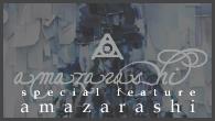 [インタビュー]<br />special feature amazarashi