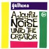 ガリアーノ / ジョイフル・ノイズ・アントゥ・ザ・クリエイター [CD] [アルバム] [1992/07/05発売]