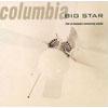 ビッグ・スター / コロンビア〜ライヴ・アット・ミズーリ [廃盤] [CD] [アルバム] [1993/11/21発売]