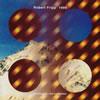 ロバート・フリップ / 1999 [CD] [アルバム] [1995/01/20発売]