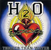 H[↓]2O / シッカー・ザン・ウォーター [CD] [アルバム] [1997/10/22発売]