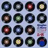 L⇔R / Singles&More Vol.2 [紙ジャケット仕様] [廃盤] [CD] [アルバム] [1997/12/03発売]