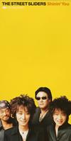 ストリート・スライダーズ / Shinin' You [CD] [シングル] [1997/11/21発売]