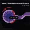 ジ・オーブ / アドヴェンチャーズ・ビヨンド・ザ・ウルトラワールド [2CD] [再発][廃盤]