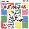 """ロン・ロン・クルーに続くカヴァー企画第2弾""""the AUTOMATICS""""登場!"""