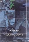Laputa/CLIPS OF CRUNCH L∽P III [DVD] [2002/04/24発売]