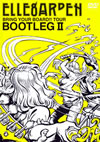 ELLEGARDEN/BRING YOUR BOARD!!TOUR BOOTLEG II [DVD]