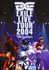 EXILE/EXILE LIVE TOUR 2004'EXILE ENTERTAINMENT'〈2枚組〉 [DVD]
