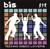 bis / テクノ・ディスコ・ラヴァーズ  [CD] [アルバム] [1999/01/21発売]