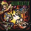 FEEL SO BAD / 曖昧な太陽(HOT RED)