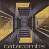 catacombs [廃盤]
