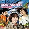 エレキハチマキ / BLOW YOUR LIFE [廃盤]