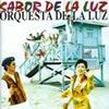 オルケスタ・デ・ラ・ルス / サボール・デ・ラ・ルス [再発] [CD] [アルバム] [2000/06/21発売]