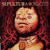 セパルトゥラ - ルーツ [CD] [再発]